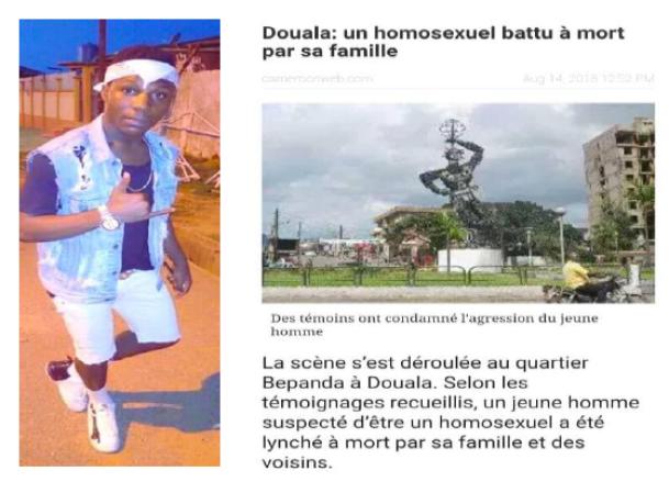 Cas Illustratif du rapport « Ignorance » : Le jeune Kenfack Tobi Aubin Parfait, âgé d'une vingtaine d'année ... a été battu à mort par son frère aîné qui le soupçonnait d'être gay.